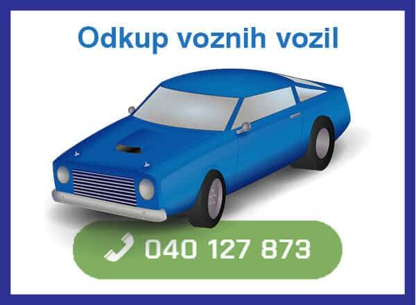 Odkup voznih vozil - 040 127 873 - kontakt