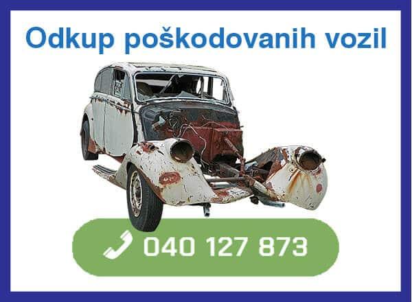 odkup poškodovanih vozil - 040 127 873 - kontakt